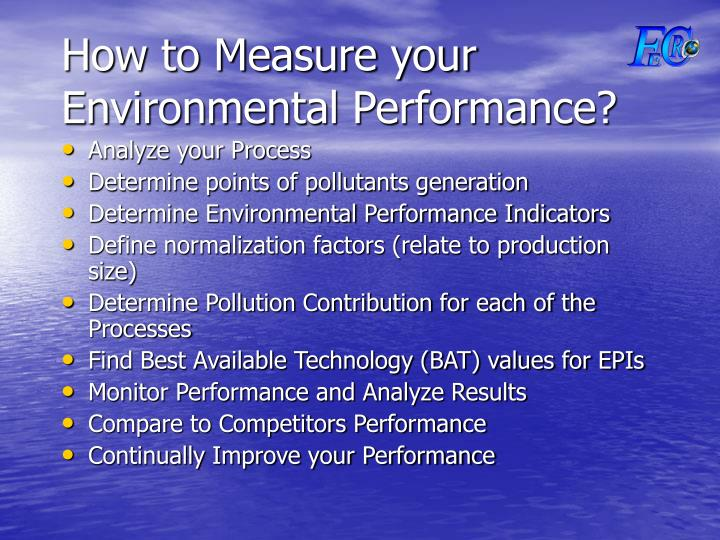 How to Measure your Environmental Performance?