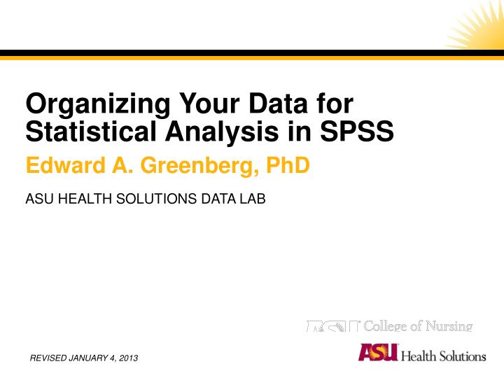 organizing your data for statistical analysis in spss