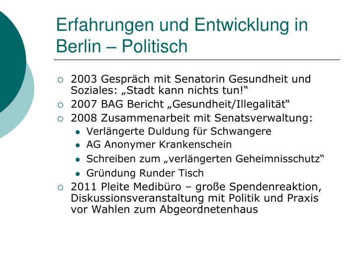 Erfahrungen und Entwicklung in Berlin – Politisch