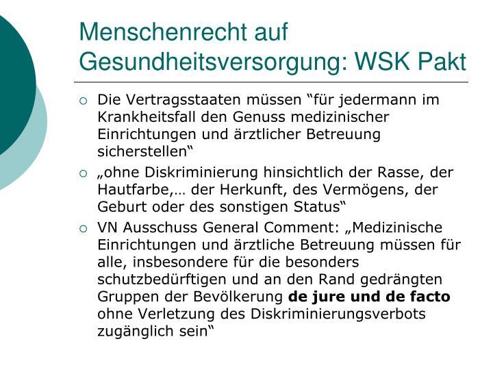Menschenrecht auf Gesundheitsversorgung: WSK Pakt