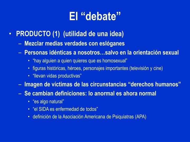 """El """"debate"""""""