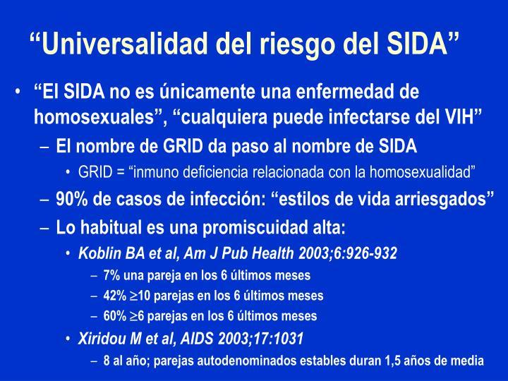 """""""Universalidad del riesgo del SIDA"""""""