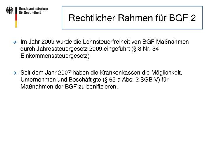 Rechtlicher Rahmen für BGF 2