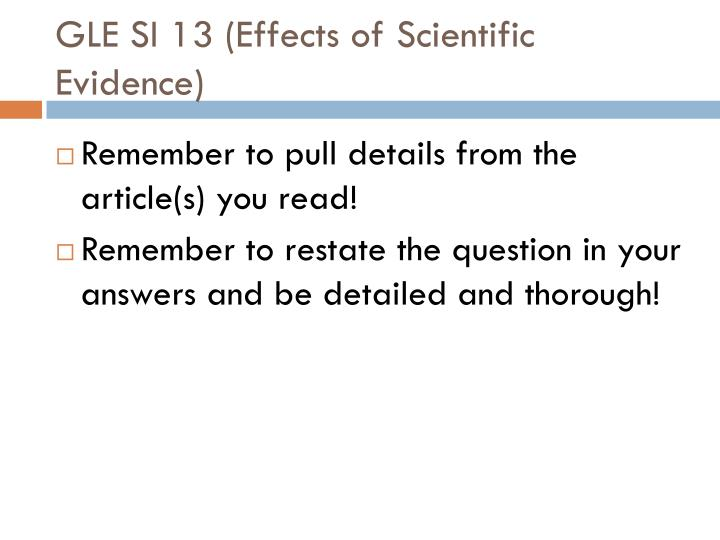 GLE SI 13 (Effects of Scientific Evidence)