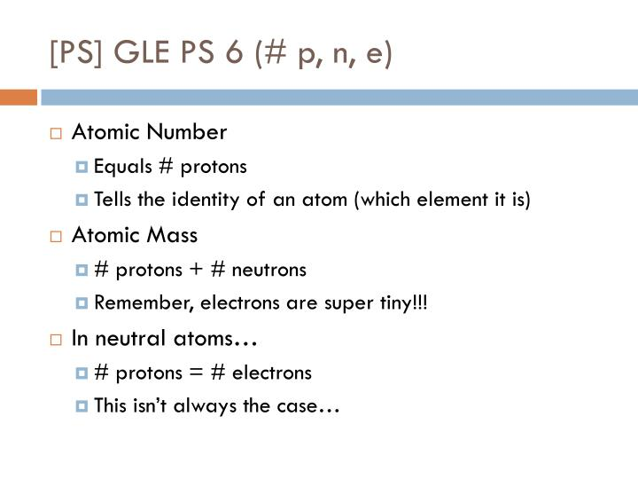 [PS] GLE PS 6 (# p, n, e)