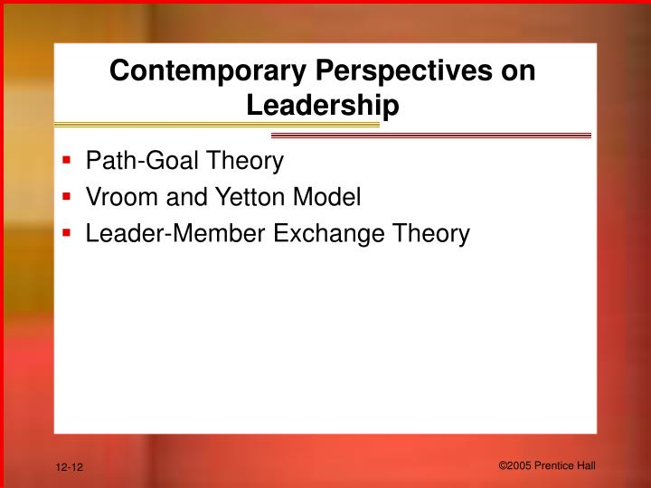 Contemporary Perspectives on Leadership