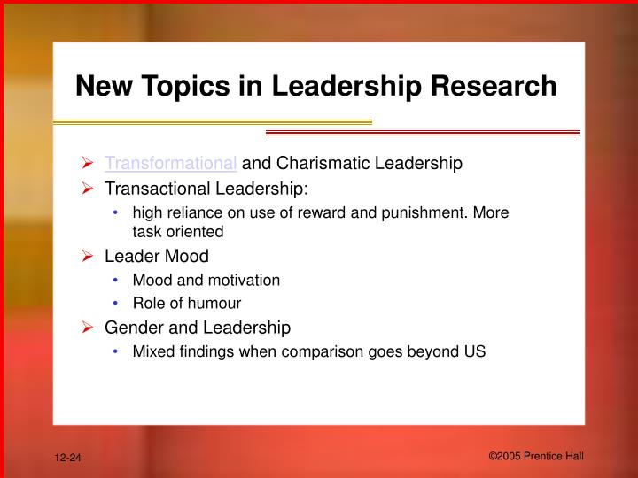 New Topics in Leadership Research