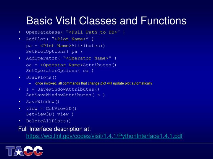 Basic VisIt Classes and Functions