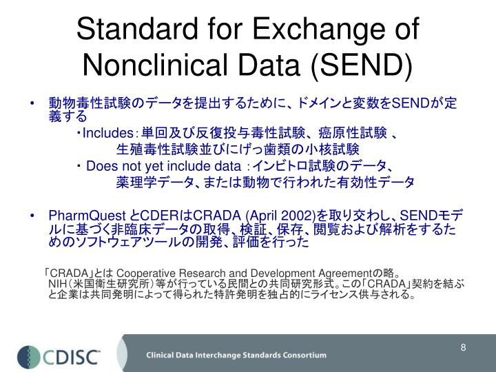 Standard for Exchange of Nonclinical Data (SEND)