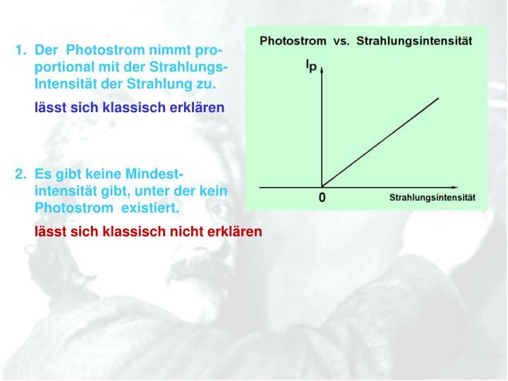 1.  Der  Photostrom nimmt pro-