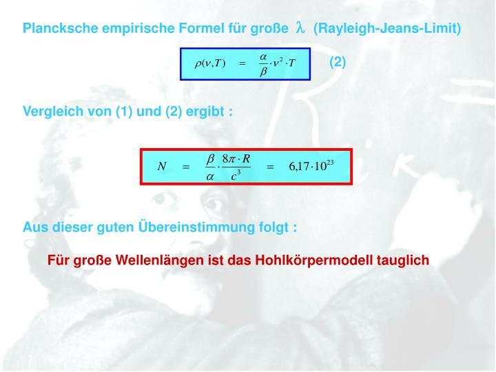 Plancksche empirische Formel für große