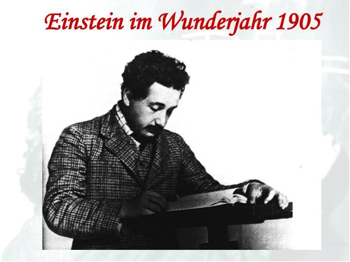 Einstein im Wunderjahr 1905