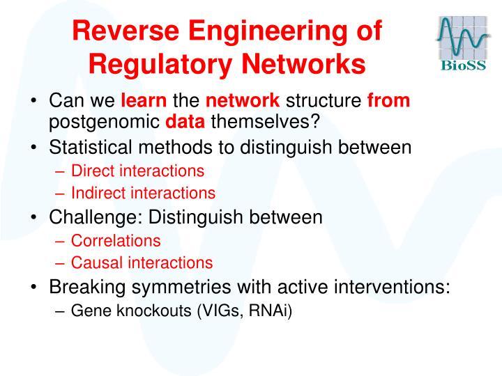 Reverse Engineering of Regulatory Networks