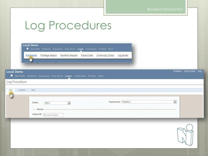 Log Procedures