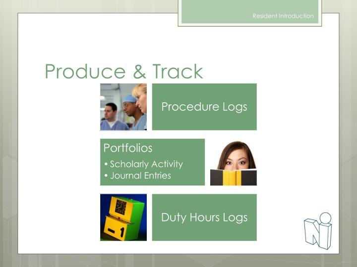 Produce & Track