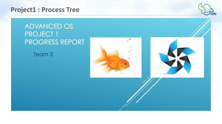 Project1 : Process Tree