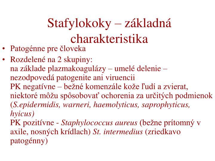 Stafylokoky – základná charakteristika