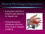 physical physiological dependence