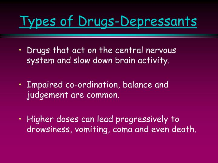 Types of Drugs-Depressants