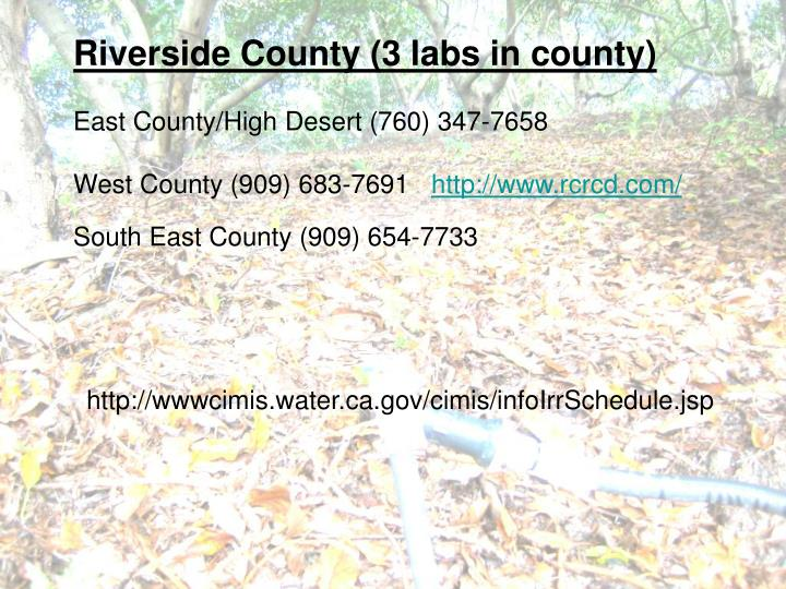 Riverside County (3 labs in county)