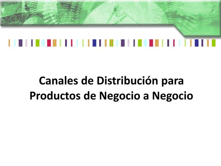 Canales de Distribución para