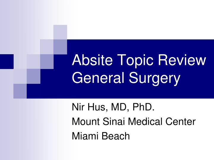 Absite topic review general surgery