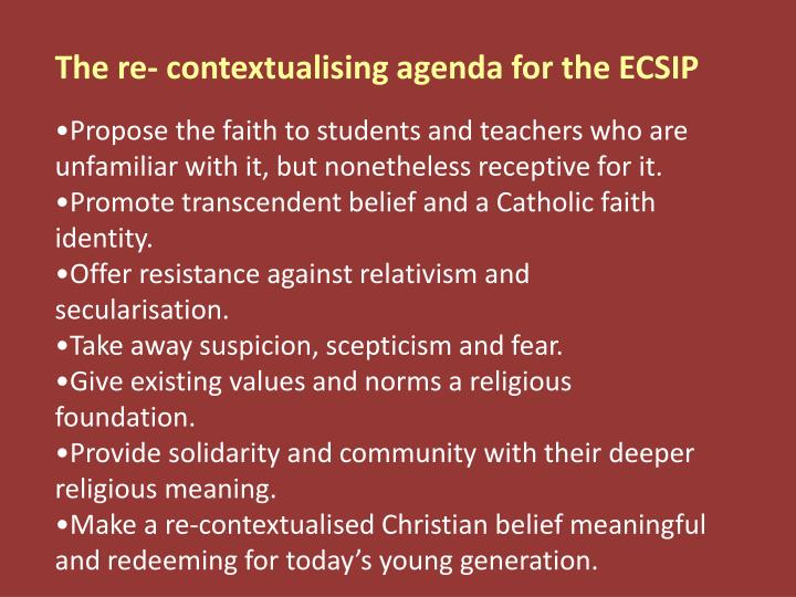 The re- contextualising agenda for the ECSIP