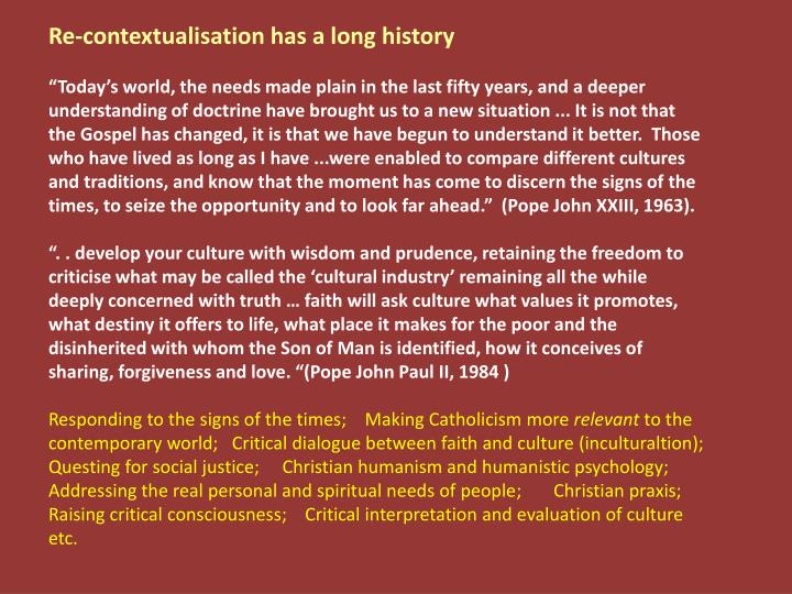 Re-contextualisation has a long history