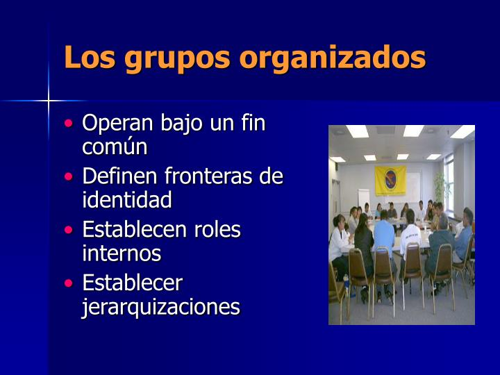 Los grupos organizados