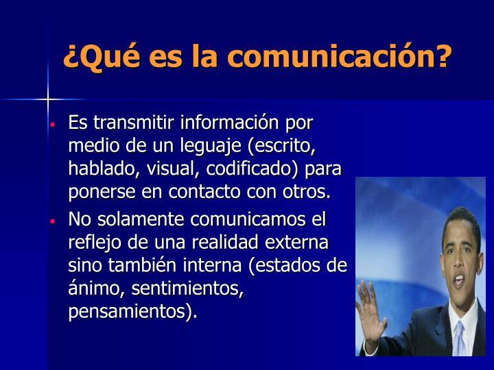 ¿Qué es la comunicación?