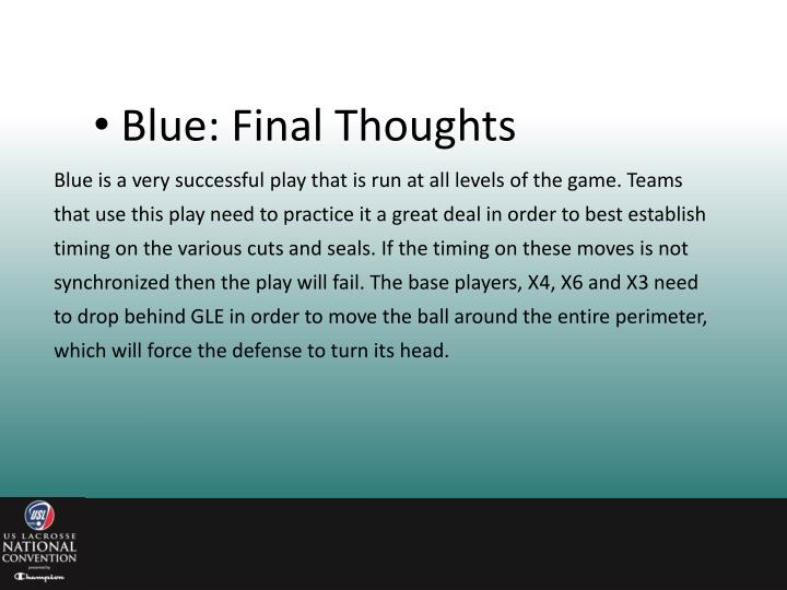 Blue: Final Thoughts