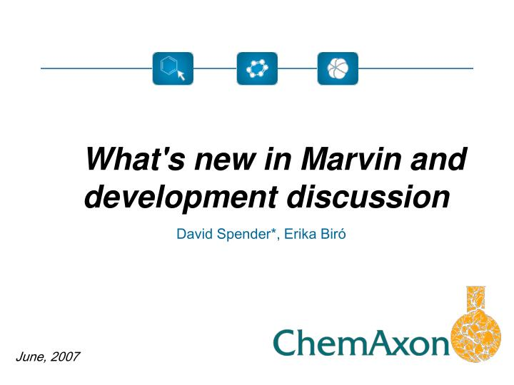 What's new in Marvin and development discussion