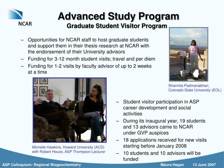 Opportunities for NCAR staff to host graduate students and support them in their thesis research at NCAR with the endorsement of their University advisors