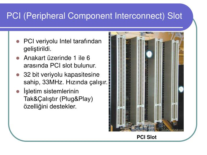 peripheral component interconnect pci Peripheral component interconnect[pə'rif  əl kəm'pō ənt ′in ər kə ek] (computer science) a bus standard for connecting additional input/output .