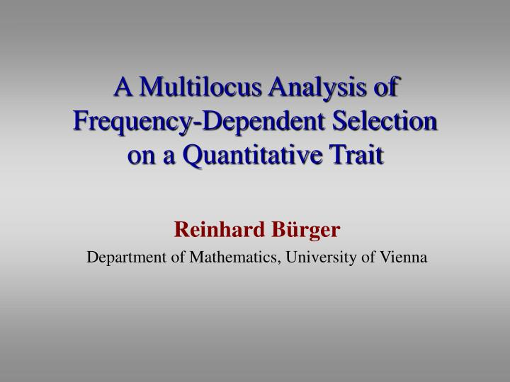 A multilocus analysis of frequency dependent selection on a quantitative trait