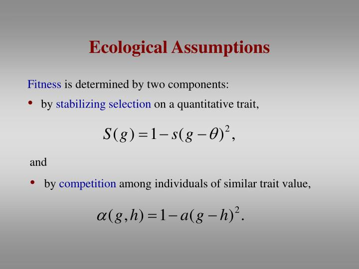 Ecological Assumptions