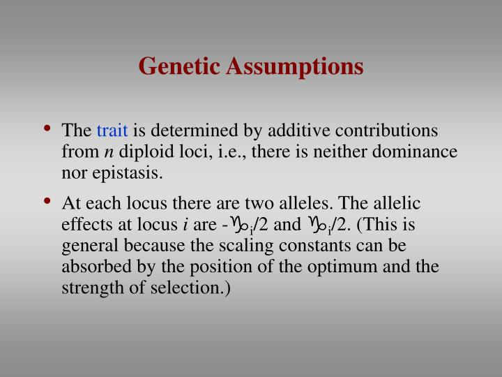 Genetic Assumptions