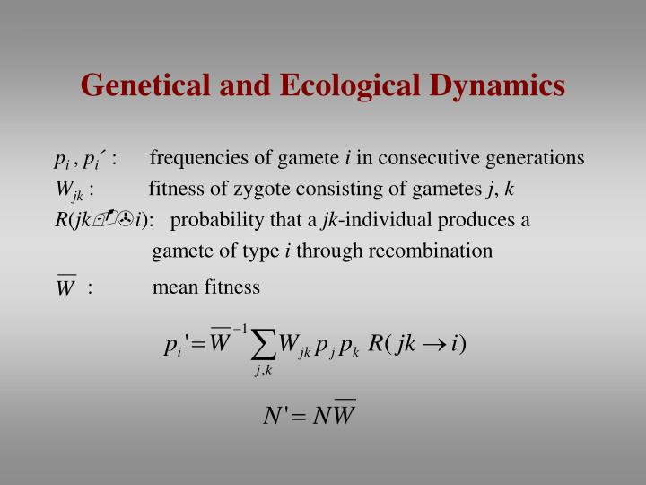 Genetical and Ecological Dynamics
