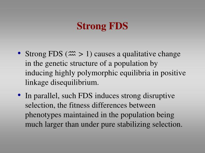 Strong FDS