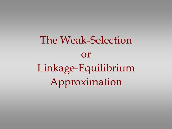 The Weak-Selection