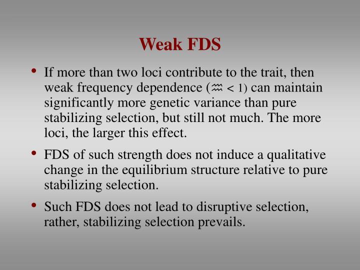 Weak FDS