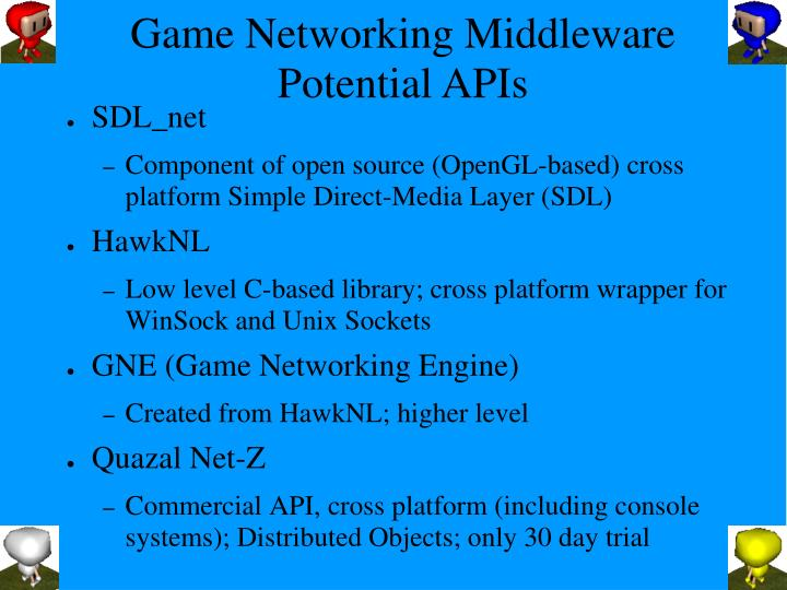 Game Networking Middleware