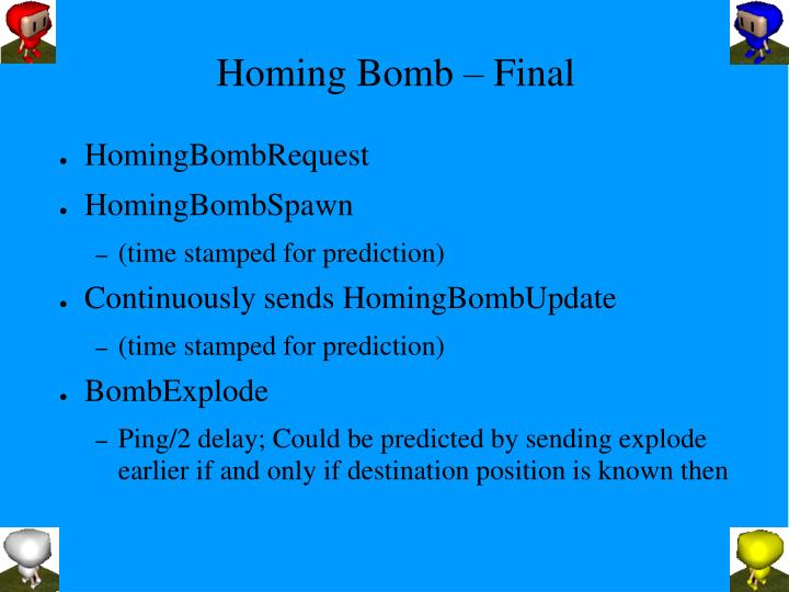 Homing Bomb – Final