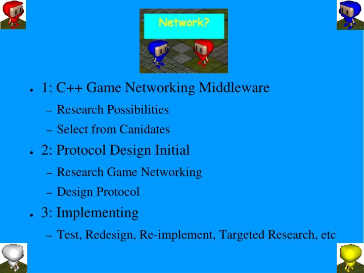 1: C++ Game Networking Middleware