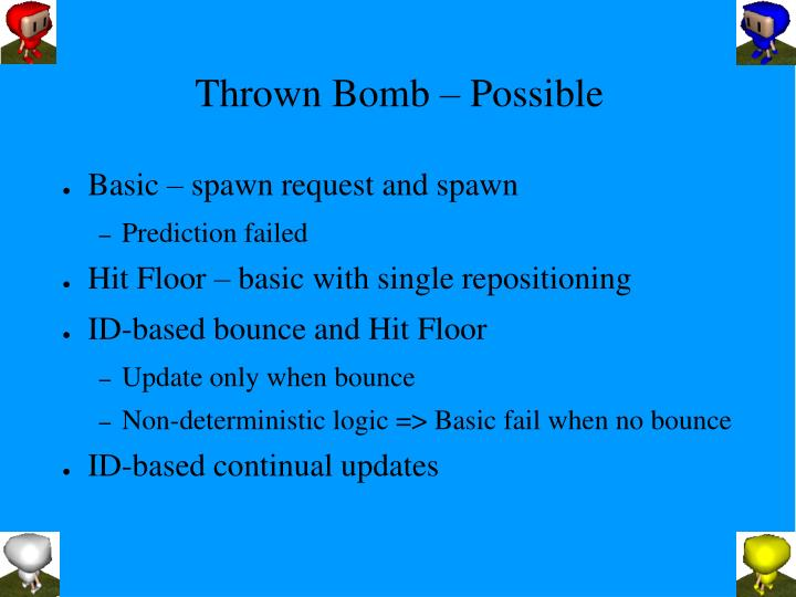 Thrown Bomb – Possible
