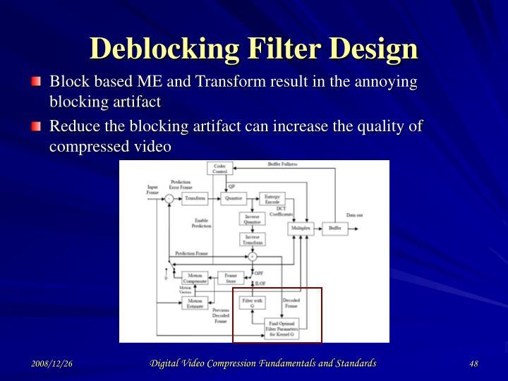 Deblocking Filter Design