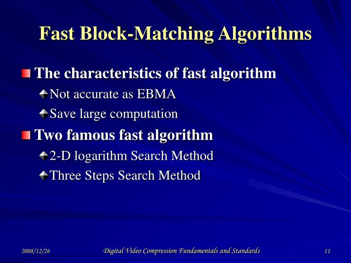Fast Block-Matching Algorithms