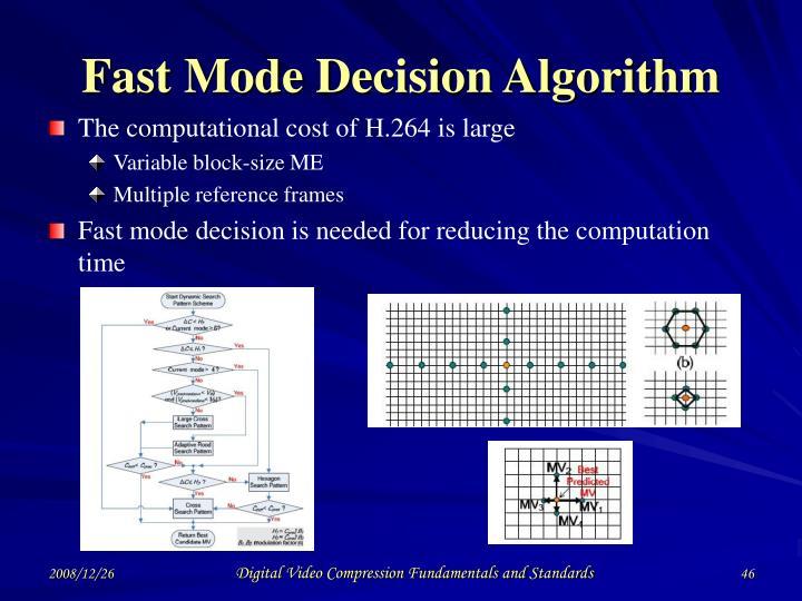 Fast Mode Decision Algorithm