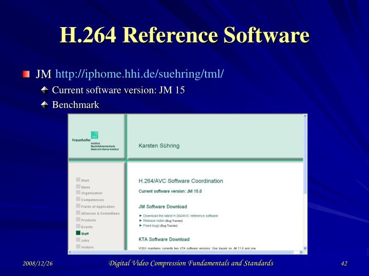 H.264 Reference Software