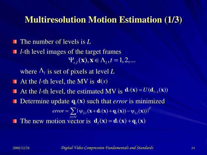 Multiresolution Motion Estimation (1/3)